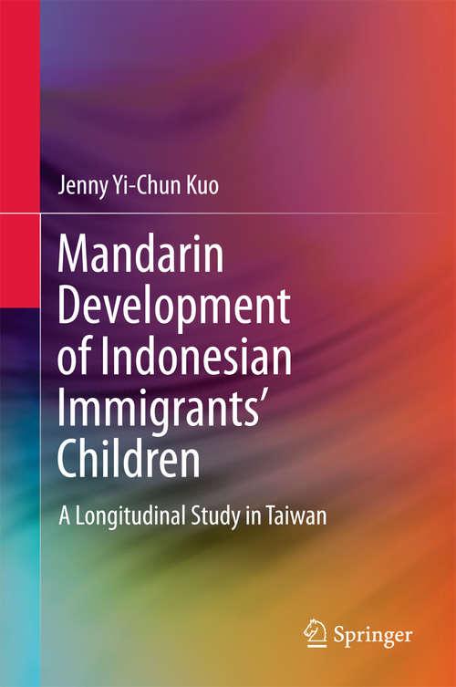 Mandarin Development of Indonesian Immigrants' Children