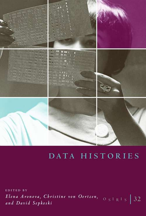 Osiris, Volume 32: Data Histories (Osiris #32)
