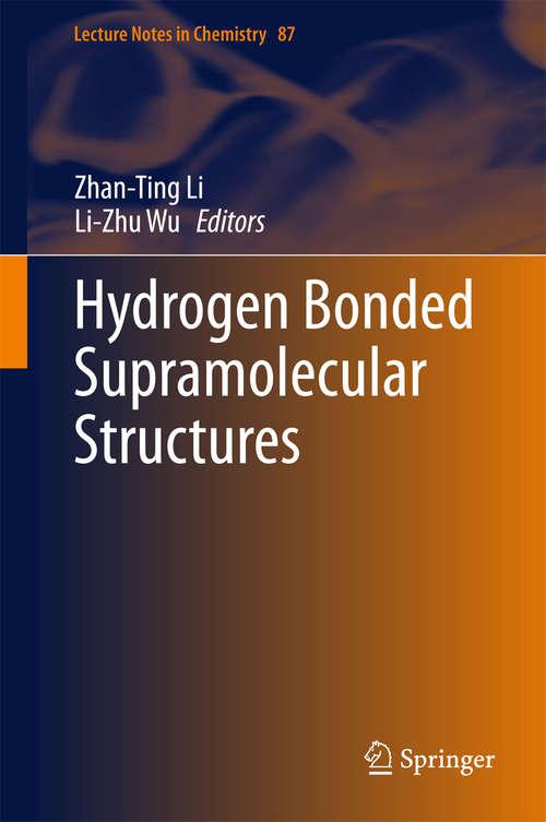 Hydrogen Bonded Supramolecular Structures