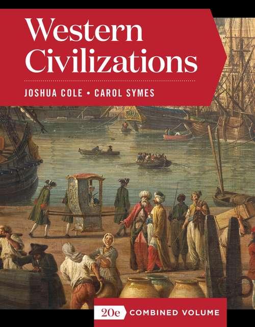 Western Civilizations (Full Twentieth Edition)  (Vol. Combined Volume)