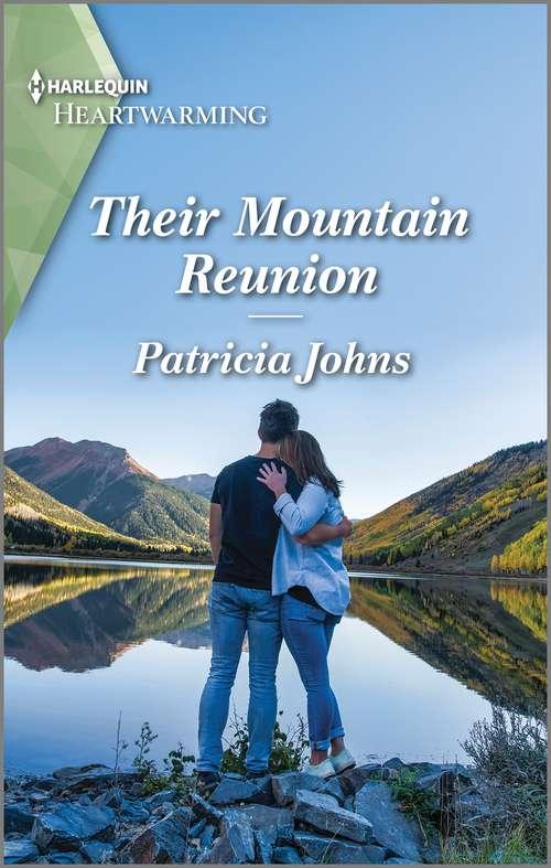 Their Mountain Reunion: A Clean Romance (The Second Chance Club #1)