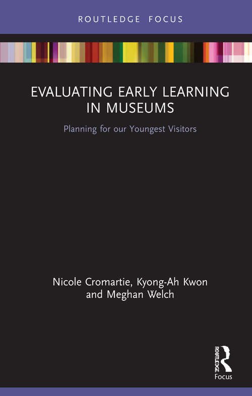 Evaluating Early Learning in Museums: Planning for our Youngest Visitors
