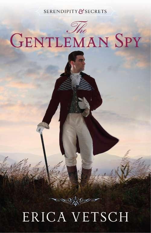 The Gentleman Spy (Serendipity & Secrets #2)