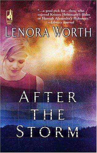 After the Storm (Steeple Hill Women's Fiction #8)