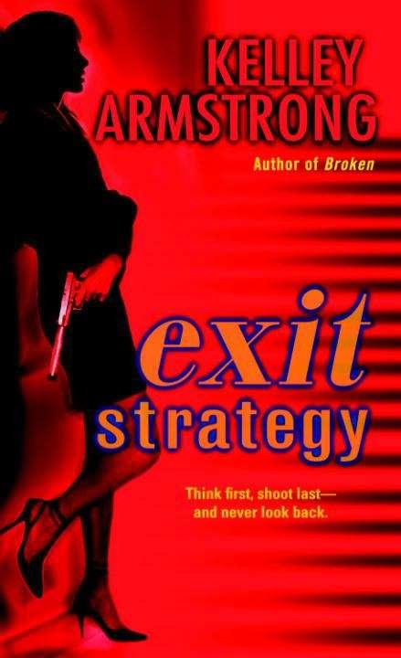 Exit Strategy (Nadia Stafford Ser. #1)