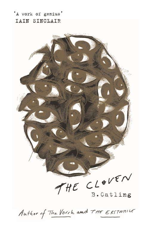 The Cloven: Book Three in the Vorrh Trilogy (Vorrh Trilogy #3)