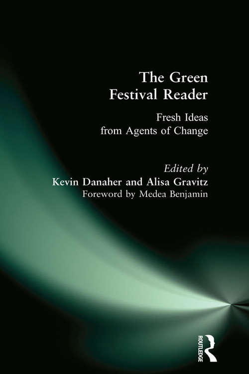 Green Festival Reader: Fresh Ideas from Agents of Change