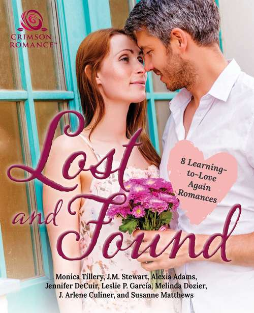 Lost and Found: 8 Learning-to-Love-Again Romances