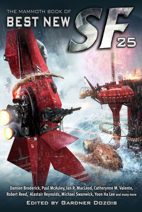 The Mammoth Book of Best New SF 25 (Mammoth Books #244)