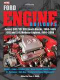 Ford Engine Buildups HP1531: Covers 302/351 CID Small-Blocks, 1968-1995 4.6L and 5.4L Modular Engines, 1996-2008; Heads, Cams, Stroker Kits, Dyno-Tested ... Systems, Bolt-Ons, Complete Engine Makeovers