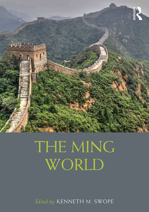 The Ming World (Routledge Worlds)