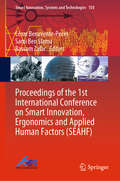 Proceedings of the 1st International Conference on Smart Innovation, Ergonomics and Applied Human Factors (Smart Innovation, Systems and Technologies #150)