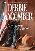 Lonesome Cowboy (Heart of Texas #1)
