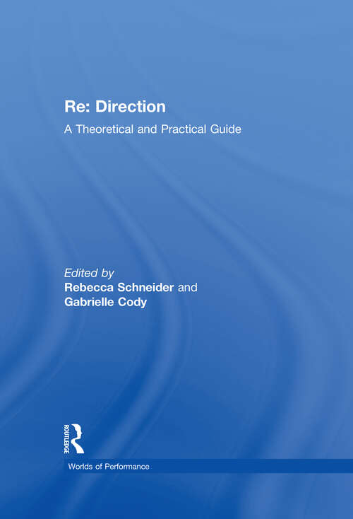 Re: A Theoretical and Practical Guide (Worlds of Performance)