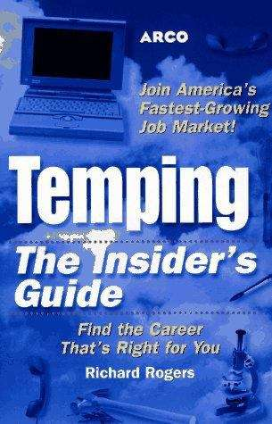 Temping: The Insider's Guide