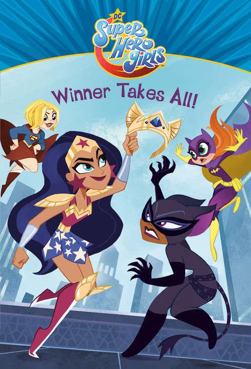 Winner Takes All! (DC Super Hero Girls)