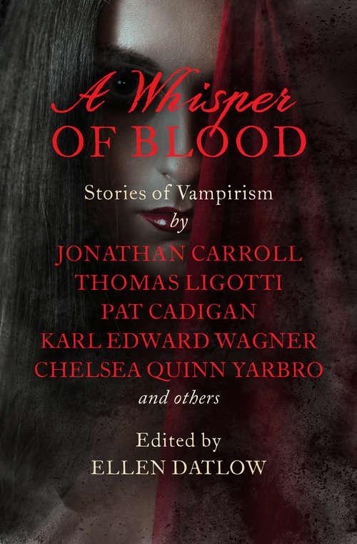A Whisper of Blood: Stories of Vampirism