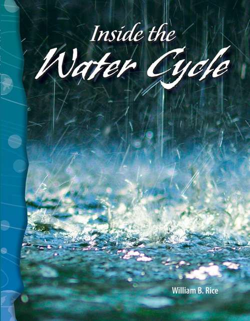 Inside the Water Cycle (Science Readers)