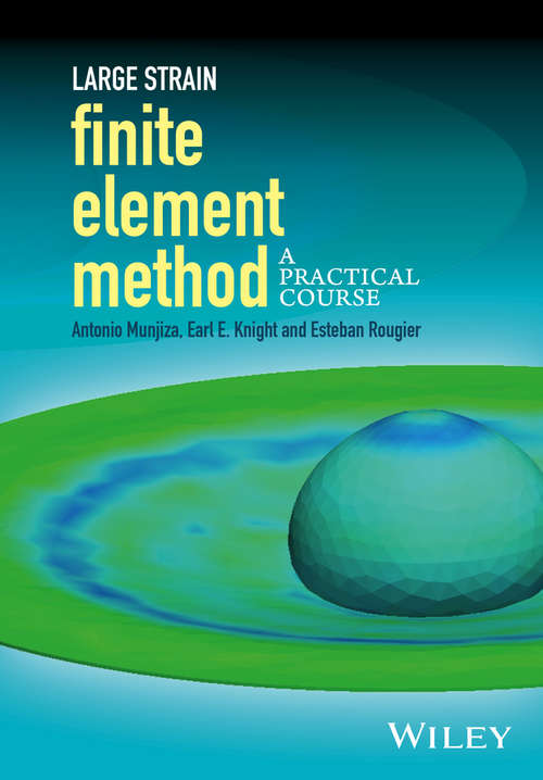 Large Strain Finite Element Method