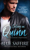 Calling on Quinn (The Blackhart Brothers #1)