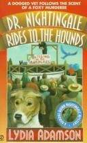 Dr. Nightingale Rides to the Hounds (A Deirdre Quinn Nightingale Mystery #7)