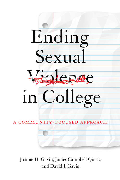 Ending Sexual Violence in College: A Community-Focused Approach