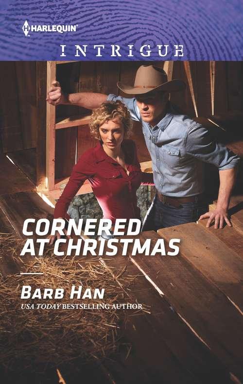 Cornered at Christmas: Driving Force / Cornered At Christmas (rushing Creek Crime Spree) (Rushing Creek Crime Spree #1)