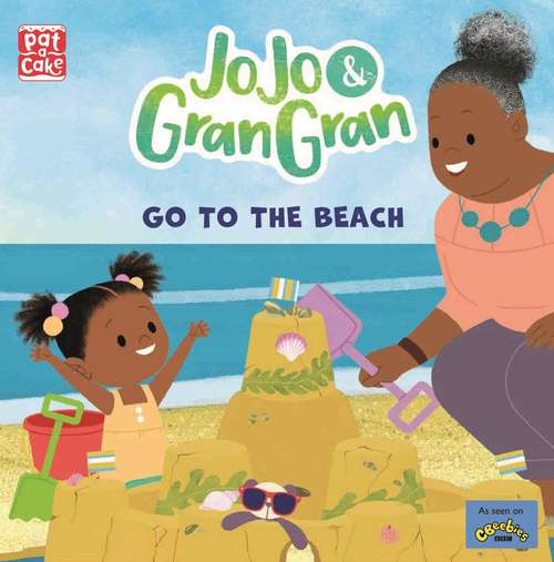 Go to the Beach (JoJo & Gran Gran #2)