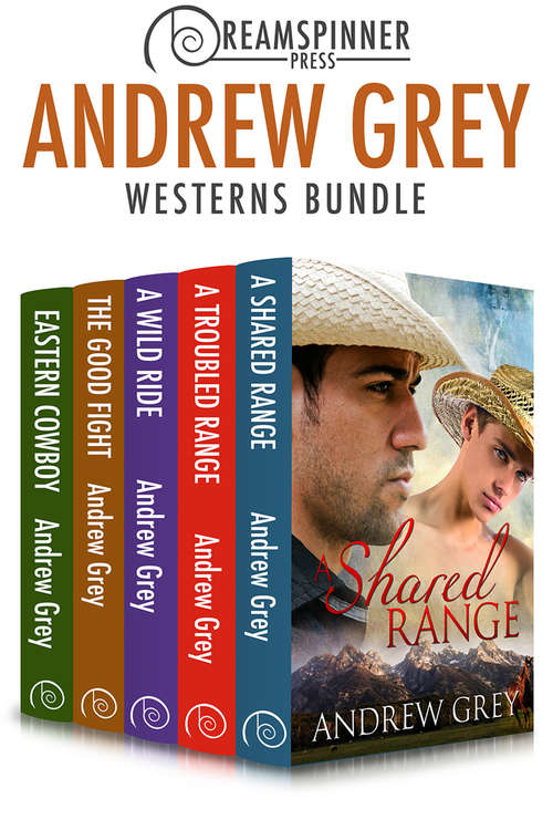 Andrew Grey's Westerns (Dreamspinner Press Bundles #2)