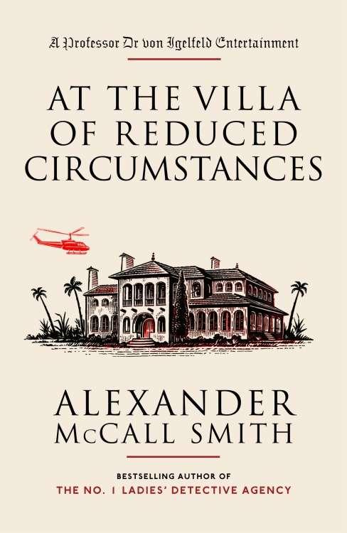 At the Villa of Reduced Circumstances (Professor Dr Moritz-Maria von Igelfeld #2)