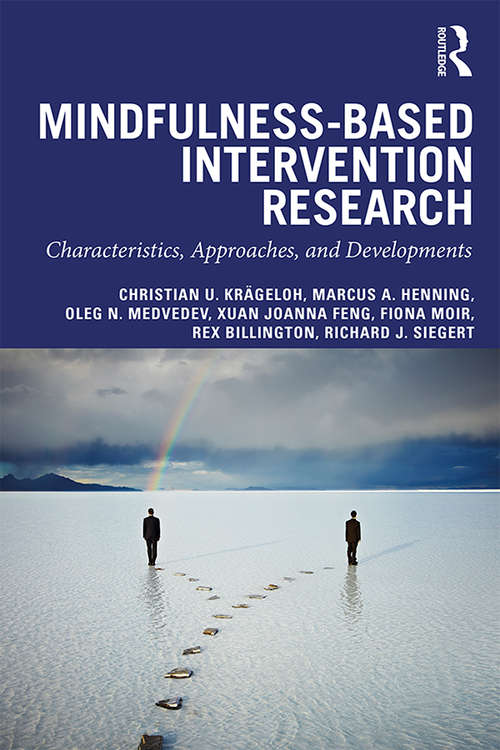 Mindfulness-Based Intervention Research: Characteristics, Approaches, and Developments