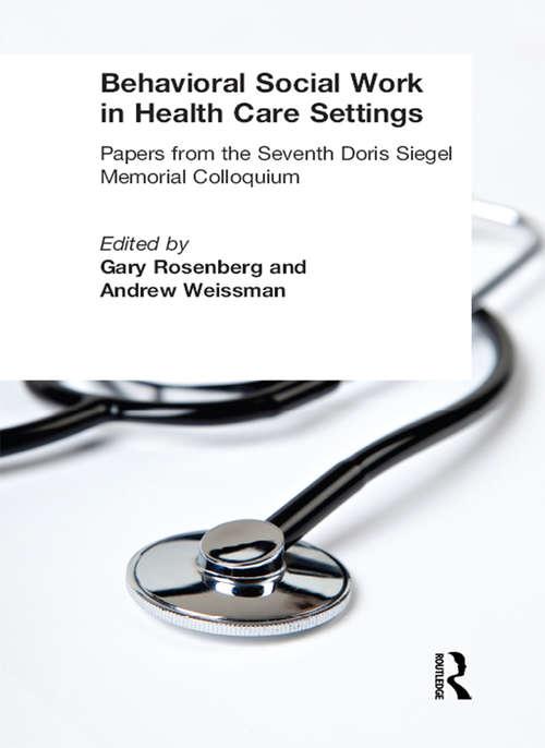 Behavioral Social Work in Health Care Settings