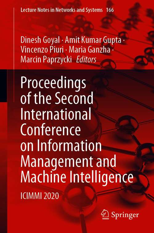 Proceedings of the Second International Conference on Information Management and Machine Intelligence: ICIMMI 2020 (Lecture Notes in Networks and Systems #166)