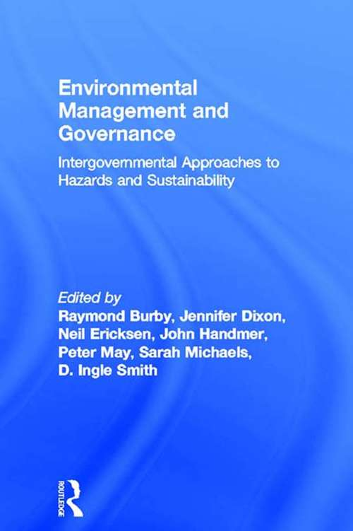 Environmental Management and Governance: Intergovernmental Approaches to Hazards and Sustainability