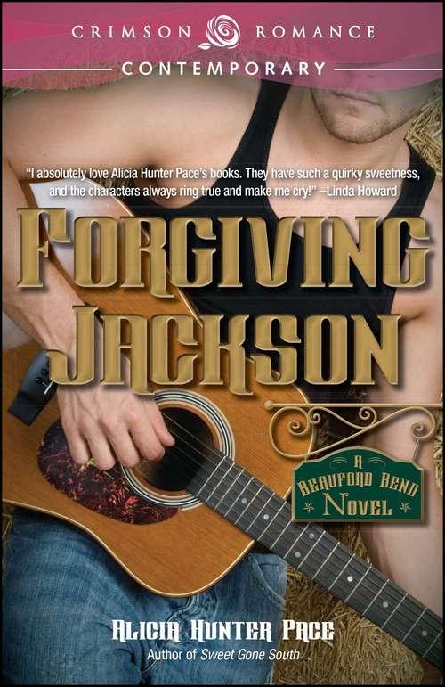 Forgiving Jackson (Beauford Bend #1)