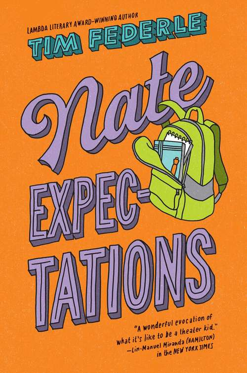 Nate Expectations: Better Nate Than Ever; Five, Six, Seven, Nate!; Nate Expectations (Nate)