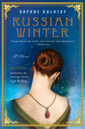 Russian Winter: A Novel (P. S. Series)
