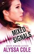Mixed Signals (Off the Grid #3)