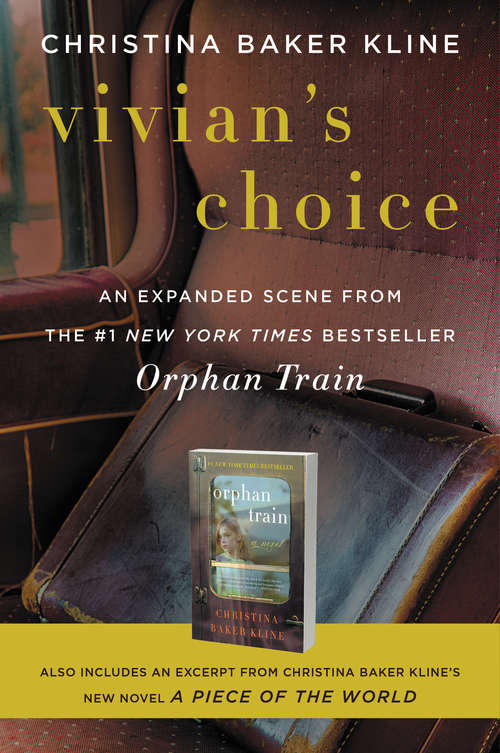 Vivian's Choice: With an Excerpt from A Piece of the World