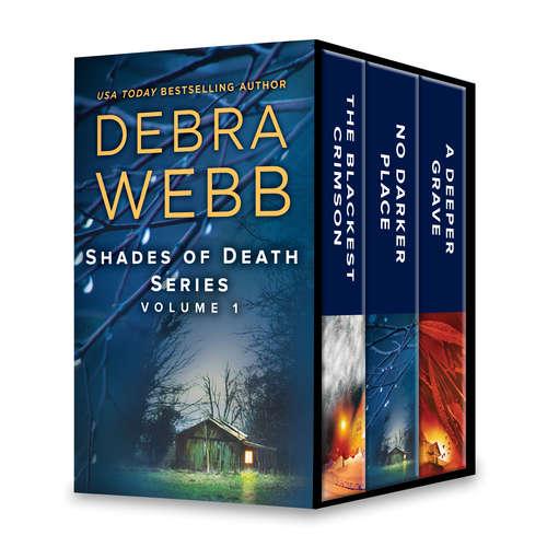Shades of Death Series Volume 1: The Blackest Crimson\No Darker Place\A Deeper Grave