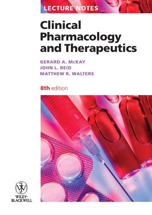Lecture Notes: Clinical Pharmacology and Therapeutics (Lecture Notes #63)