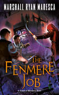 The Fenmere Job (Streets of Maradaine #3)