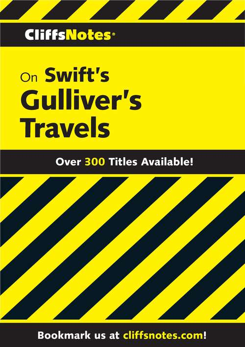 CliffsNotes on Swift's Gulliver's Travels