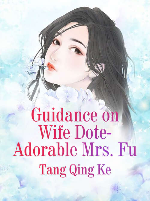 Guidance on Wife Dote: Volume 2 (Volume 2 #2)