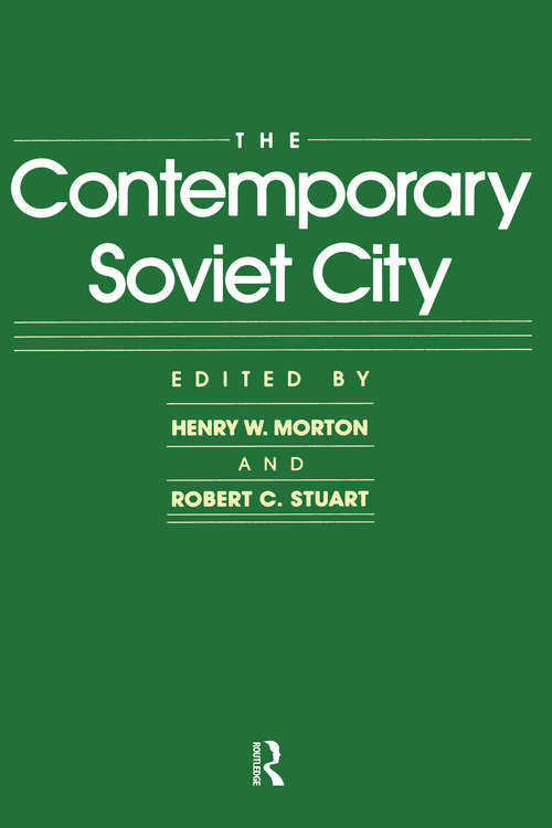 The Contemporary Soviet City