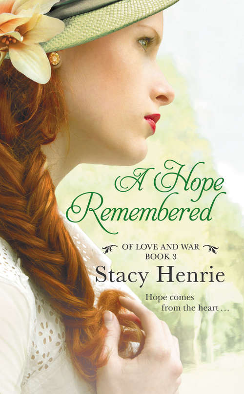 A Hope Remembered (Of Love and War #3)