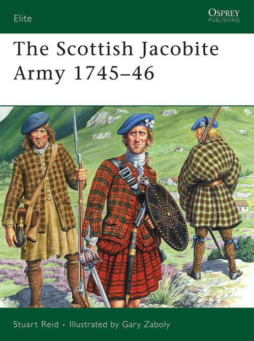 The Scottish Jacobite Army 1745-46