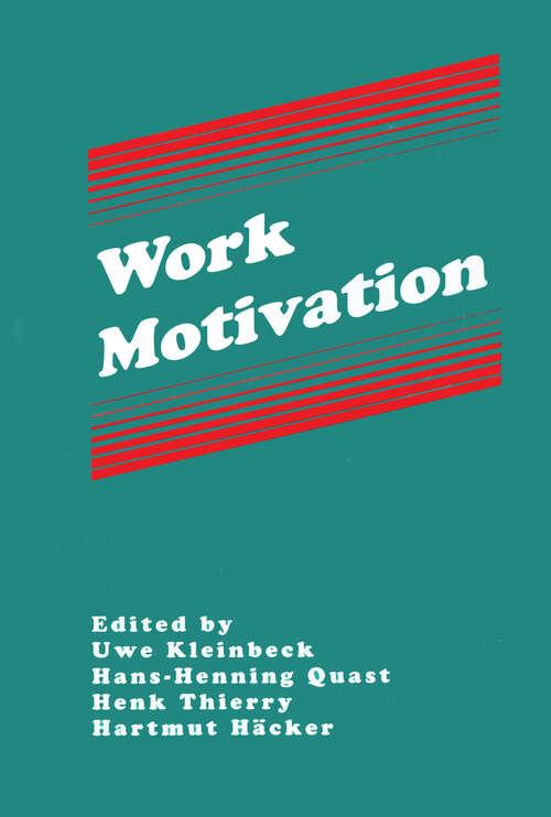 Work Motivation (Applied Psychology Series)