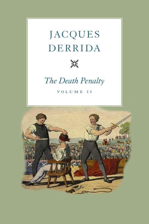 The Death Penalty, Volume II