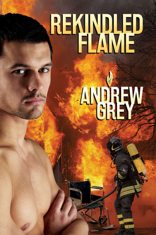 Rekindled Flame (Rekindled Flame #1)